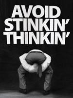Avoid Stinkin Thinkin
