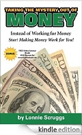Taking the Mystery Out of Money by Lonnie Scruggs