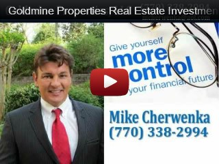 Goldmine Properties Real Estate Investment Presentation