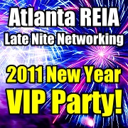 Atlanta REIA / Late Nite Networking 2011 New Year VIP Party