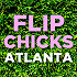 Flip Chicks Atlanta