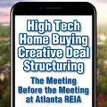 High Tech Homebuying Creative Deal Structuring with Don DeRosa