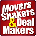 Movers, Shakers & Deal Makers
