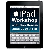 iPad Workshop with Don DeRosa