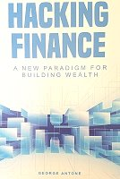 Hacking Finance by George Antone