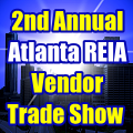 2nd Annual Atlanta REIA Vendor Trade Show