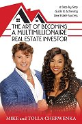 The Art Of Becoming A Multi-Millionaire Real Estate Investor
