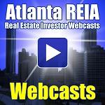 Atlanta REIA Webcast Training Series