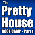 The Pretty House Boot Camp - Part 1: Buying