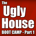 The Ugly House Boot Camp - Part 1: Wholesaling